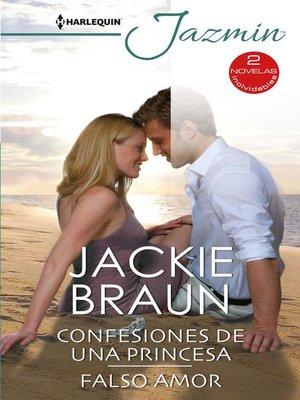 cover image of Confesiones de una princesa--Falso amor
