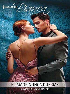 cover image of El amor nunca duerme
