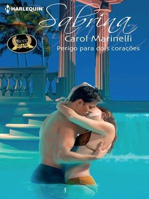 cover image of Perigo para dois corações