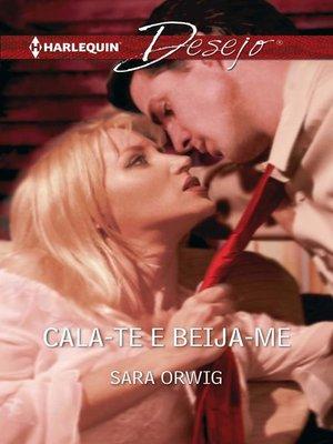 cover image of Cala-te e beija-me
