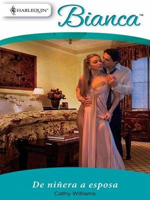 cover image of De niñera a esposa