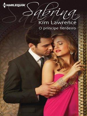 cover image of O príncipe herdeiro