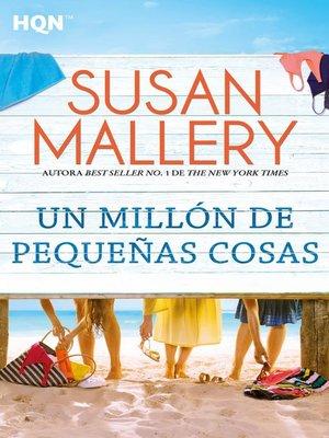 cover image of Un millón de pequeñas cosas
