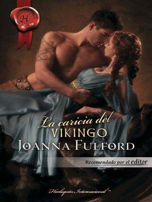 cover image of La caricia del vikingo