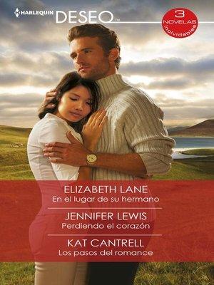 cover image of En el lugar de su hermano--Perdiendo el corazón--Los pasos del romance