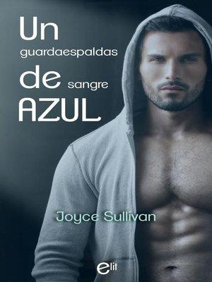 cover image of Un guardaespaldas de sangre azul
