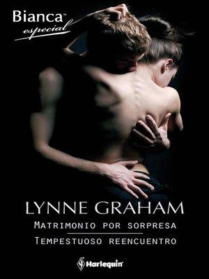 cover image of Matrimonio por sorpresa--Tempestuoso reencuentro