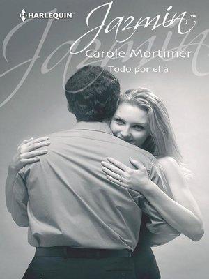 cover image of Todo por ella