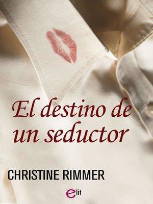 cover image of El destino de un seductor