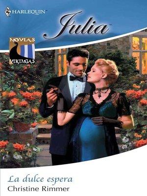 cover image of La dulce espera