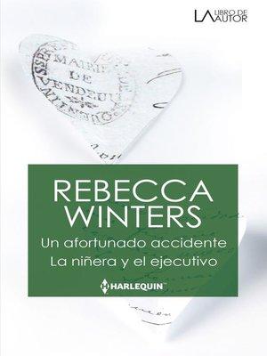 cover image of Un afortunado accidente--La niñera y el ejecutivo