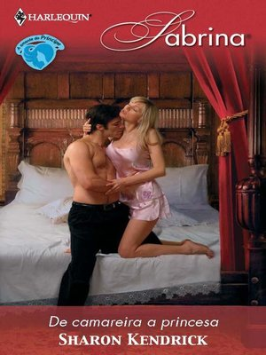 cover image of De camareira a princesa