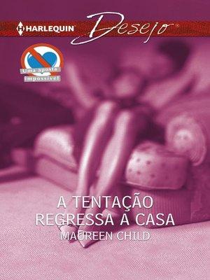 cover image of A tentação regressa a casa