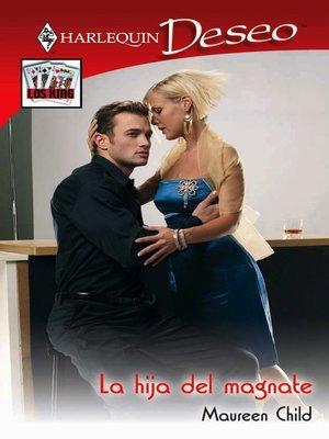 cover image of La hija del magnate