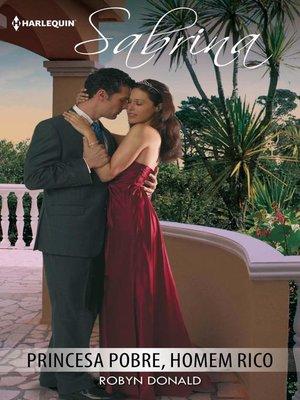 cover image of Princesa pobre, homem rico