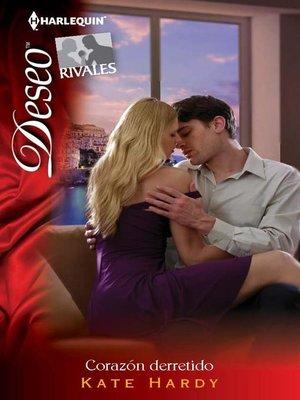 cover image of Corazón derretido