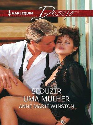 cover image of Seduzir uma mulher