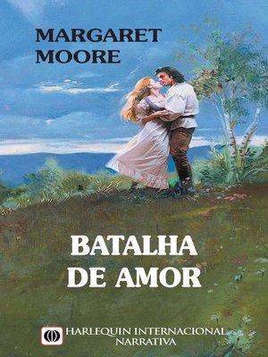 cover image of Batalha de amor