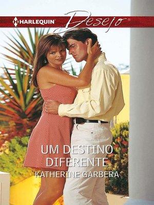cover image of Um destino diferente
