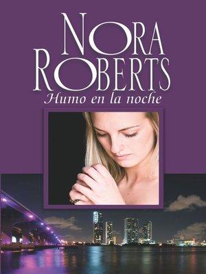 cover image of Humo en la noche