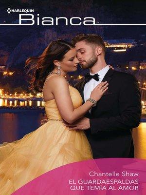 cover image of El guardaespaldas que temía al amor