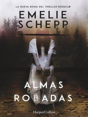 cover image of Almas robadas
