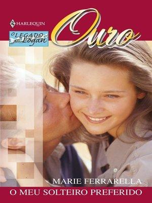 cover image of O meu solteiro preferido