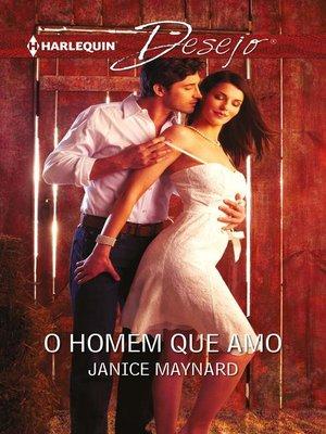 cover image of O homem que amo