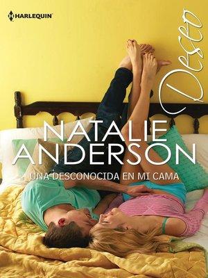 cover image of Una desconocida en mi cama