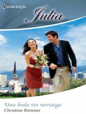 cover image of Una boda sin noviazgo