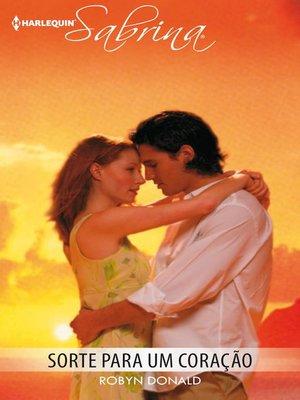 cover image of Sorte para um coração