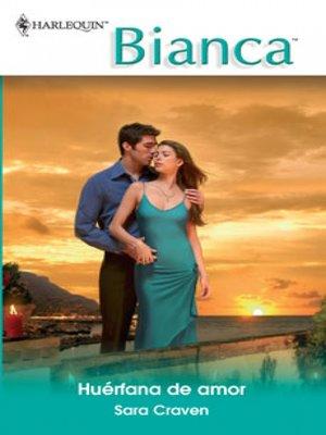 cover image of Huérfana de amor