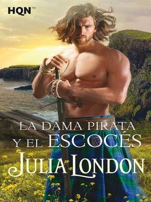 cover image of La dama pirata y el escocés