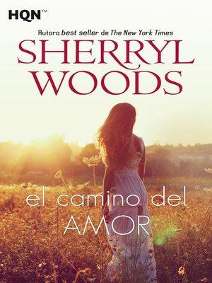 cover image of El camino del amor
