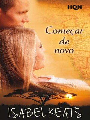 cover image of Começar de novo (Vencedora do Prémio Digital)