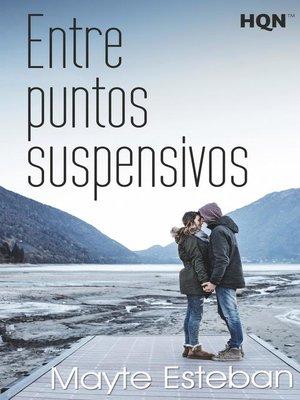 cover image of Entre puntos suspensivos