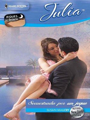 cover image of Secuestrada por un jeque