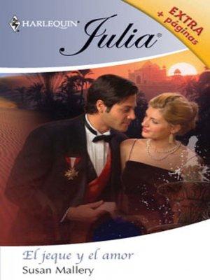 cover image of El jeque y el amor