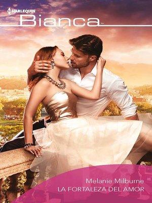 cover image of La fortaleza del amor