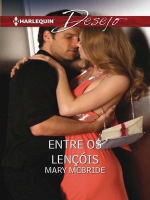 cover image of Entre os lençóis