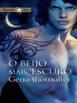 cover image of O beijo mais escuro