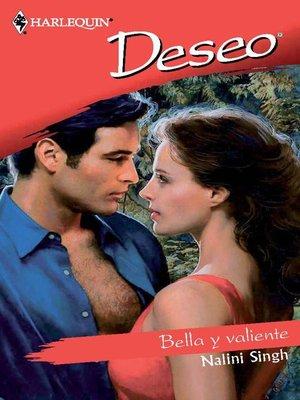cover image of Bella y valiente