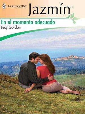 cover image of En el momento adecuado