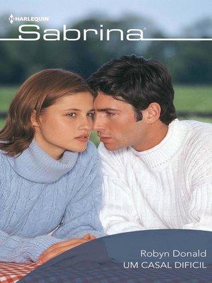 cover image of Um casal dificil