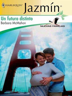 cover image of Un futuro distinto
