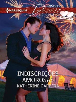 cover image of Indiscrições amorosas