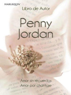 cover image of Amor sin recuerdos--Amor por chantaje