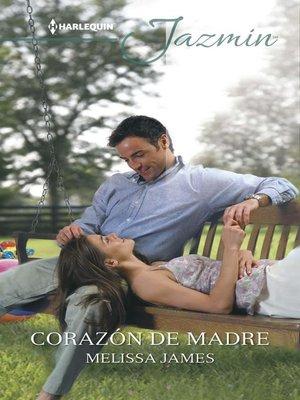 cover image of Corazón de madre
