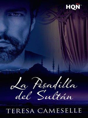cover image of La pesadilla del sultán