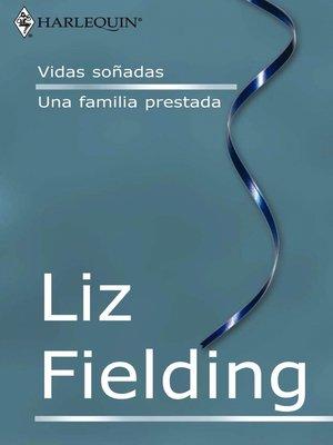 cover image of Vidas soñadas--Una familia prestada